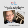 Artwork for Networks and Adoption (90DKE Day 66)