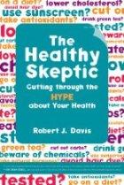 Robert Davis is The Healthy Skeptic