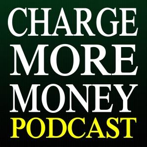 Charge More Money by Darren Scott Monroe