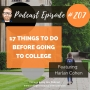 Artwork for 207: 17 Things to Do Before Going to College