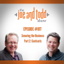 Artwork for 017. Securing the Business Part 2: Contracts || The Joe and Todd Show Podcast
