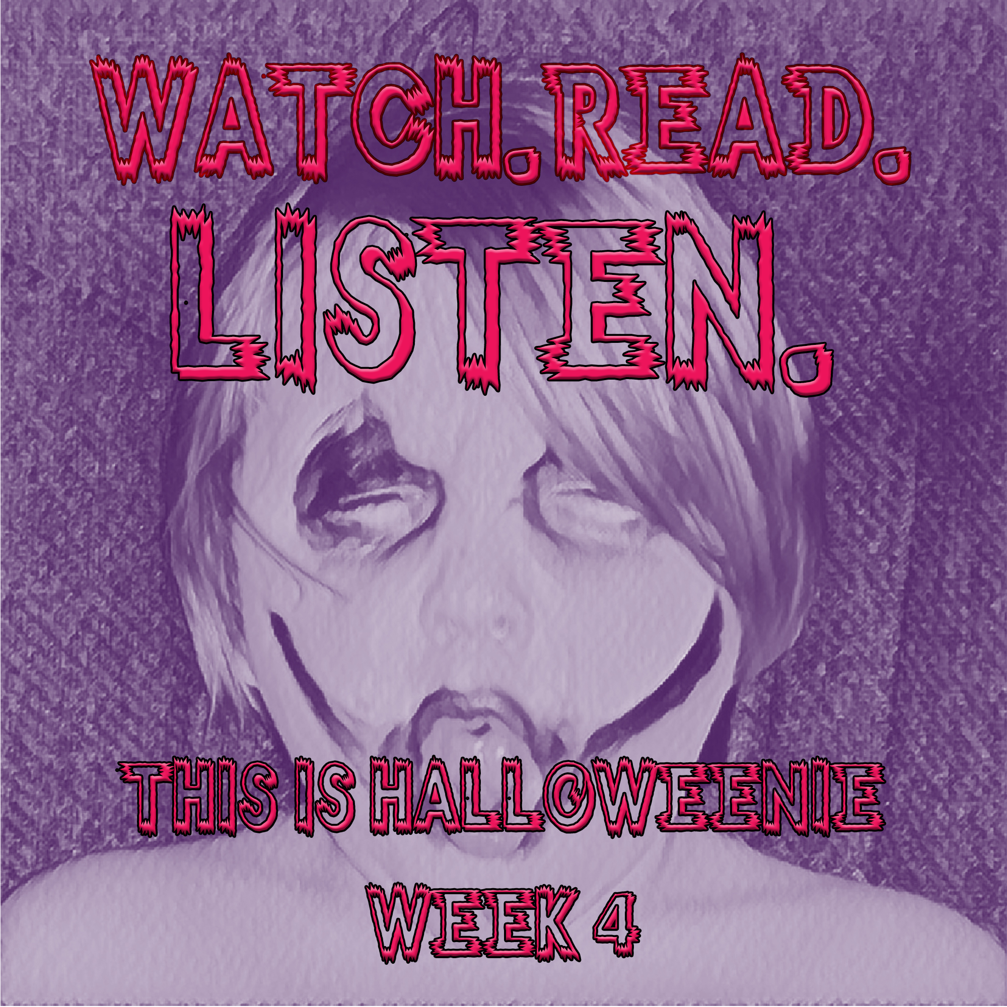 this is halloween, week 4 (every day is halloween) – episode 72