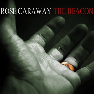 The Beacon by Rose Caraway