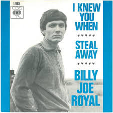 Billy Joe Royal - I Knew You When Time Warp Song of the Day (8/22/16)