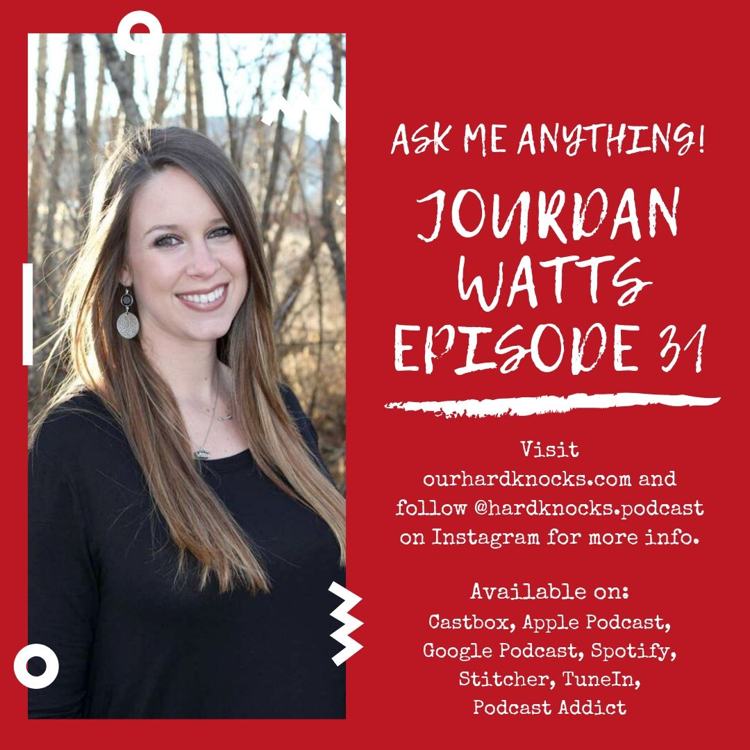 Episode 31: Jourdan Watts - Ask Me Anything!