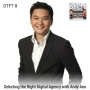 Artwork for DTFT 8: Selecting the Right Digital Agency with Andy Ann