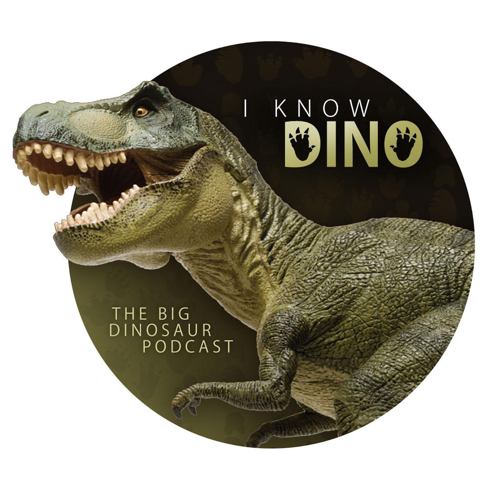 I Know Dino: The Big Dinosaur Podcast show art