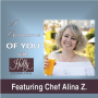 Artwork for 100 Chef Alina Z ~ Take your passion and make it happen