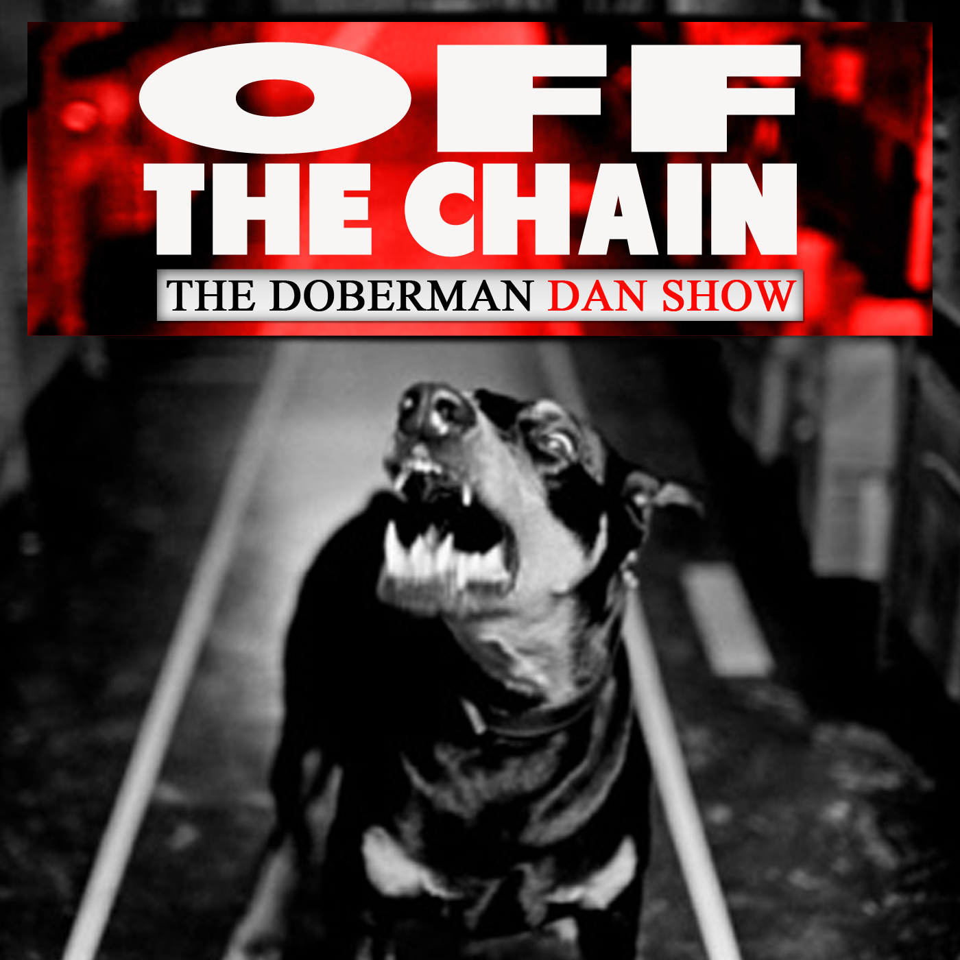 Off the Chain with Doberman Dan show art