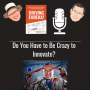 Artwork for Do You Have to Be Crazy to Innovate? - 0039