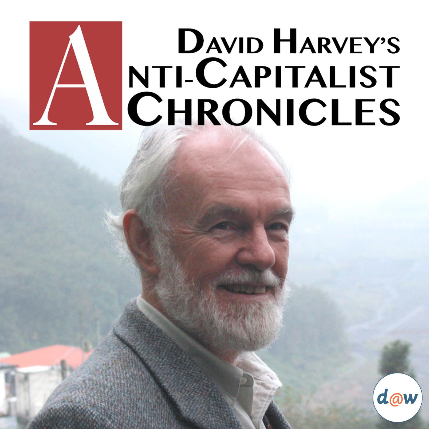 David Harvey's Anti-Capitalist Chronicles show art