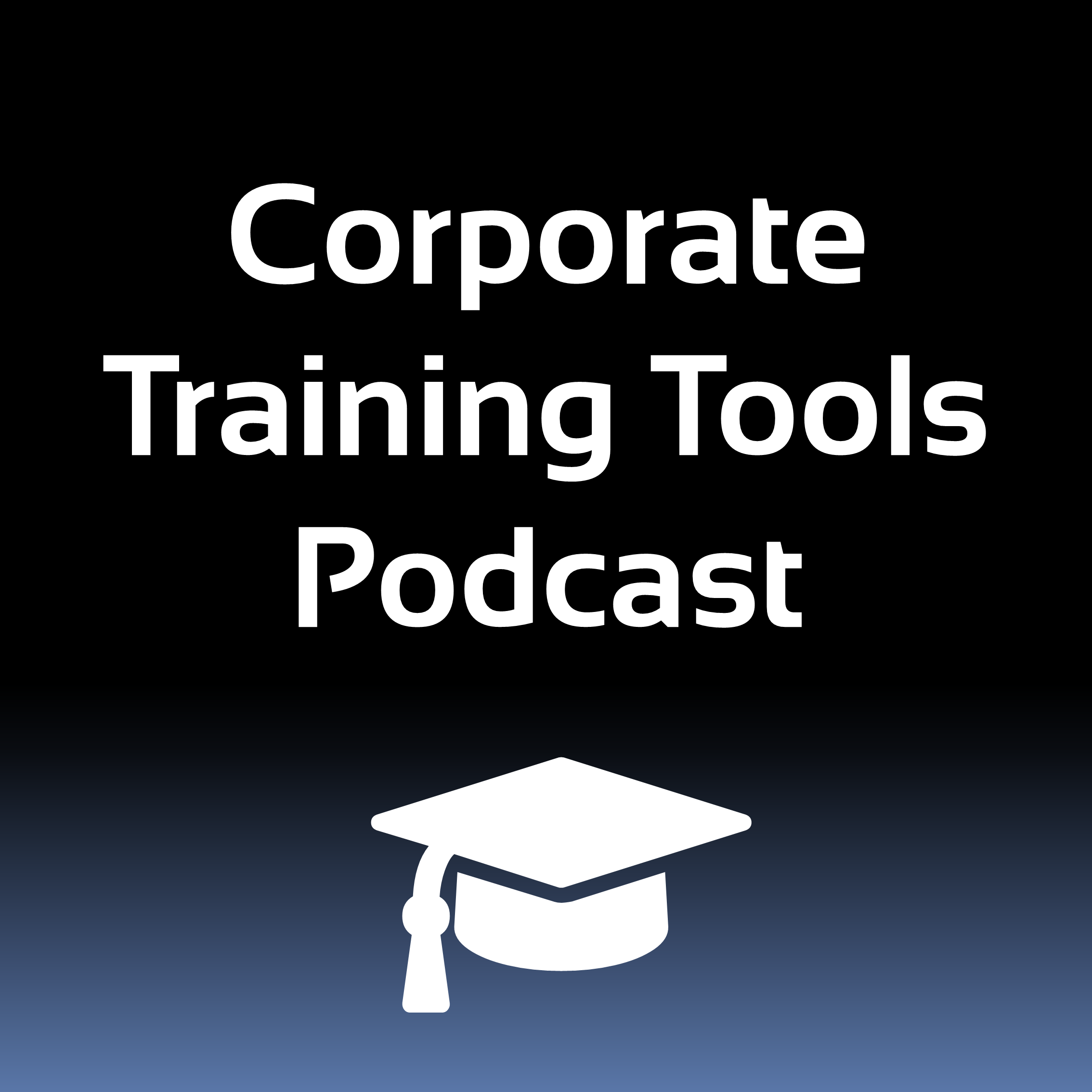 Corporate Training Tools Podcast show art