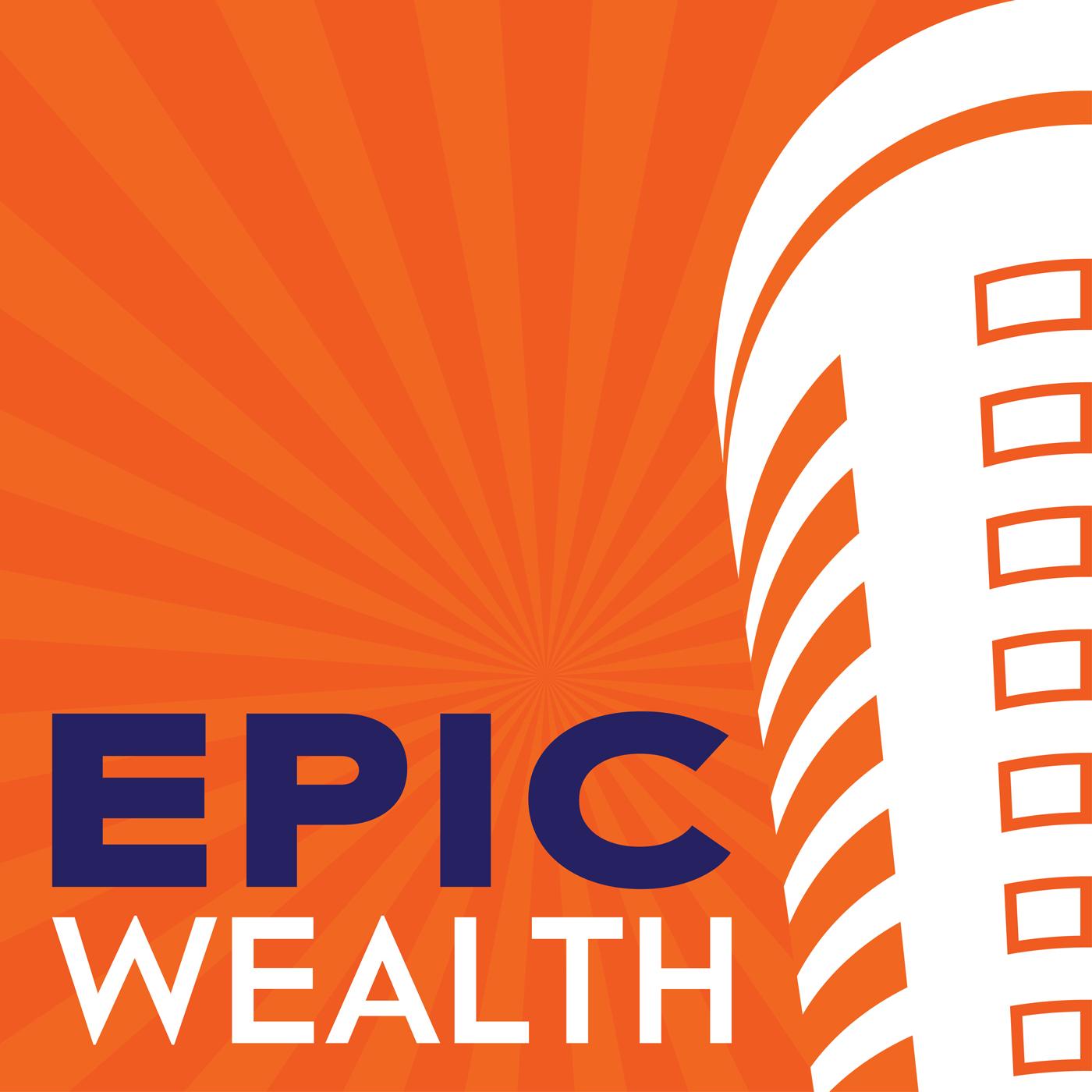 Epic Wealth