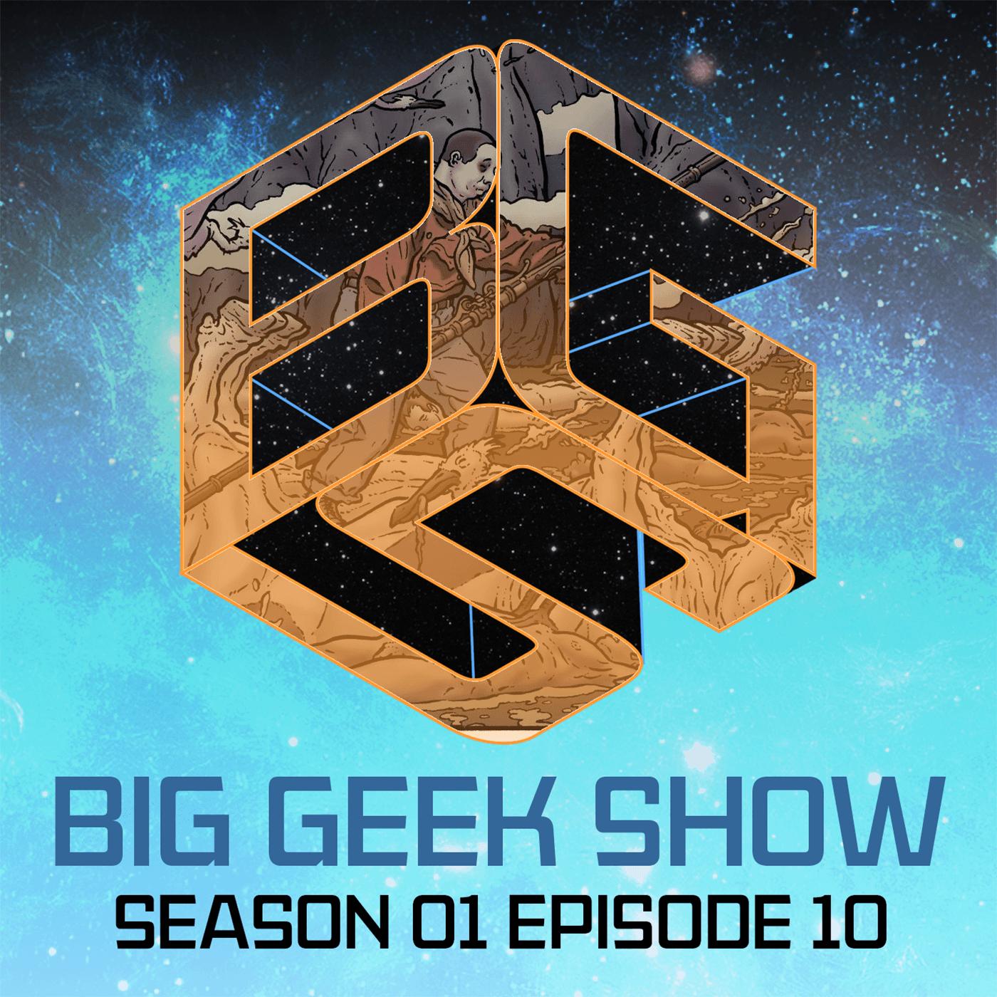 Artwork for Big Geek Show S01E10