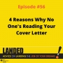Artwork for 4 Reasons Why No One's Reading Your Cover Letter