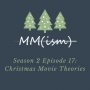 Artwork for Podsmas Episode 17: Christmas Movie Theories