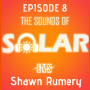 Artwork for Ep 8: Shawn Rumery, Director of Research for SEIA