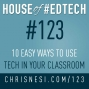 Artwork for 10 Easy Ways to Use Tech in Your Classroom - HoET123