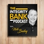 Artwork for Integrity Bank 15: The Conversations That Matter
