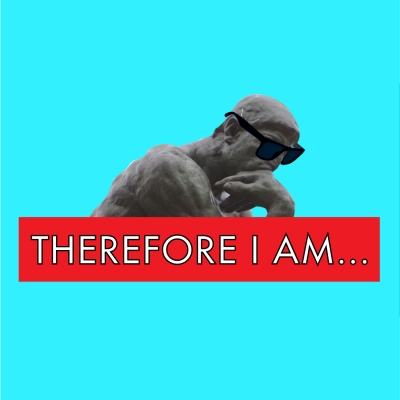 Therefore I Am podcast show image