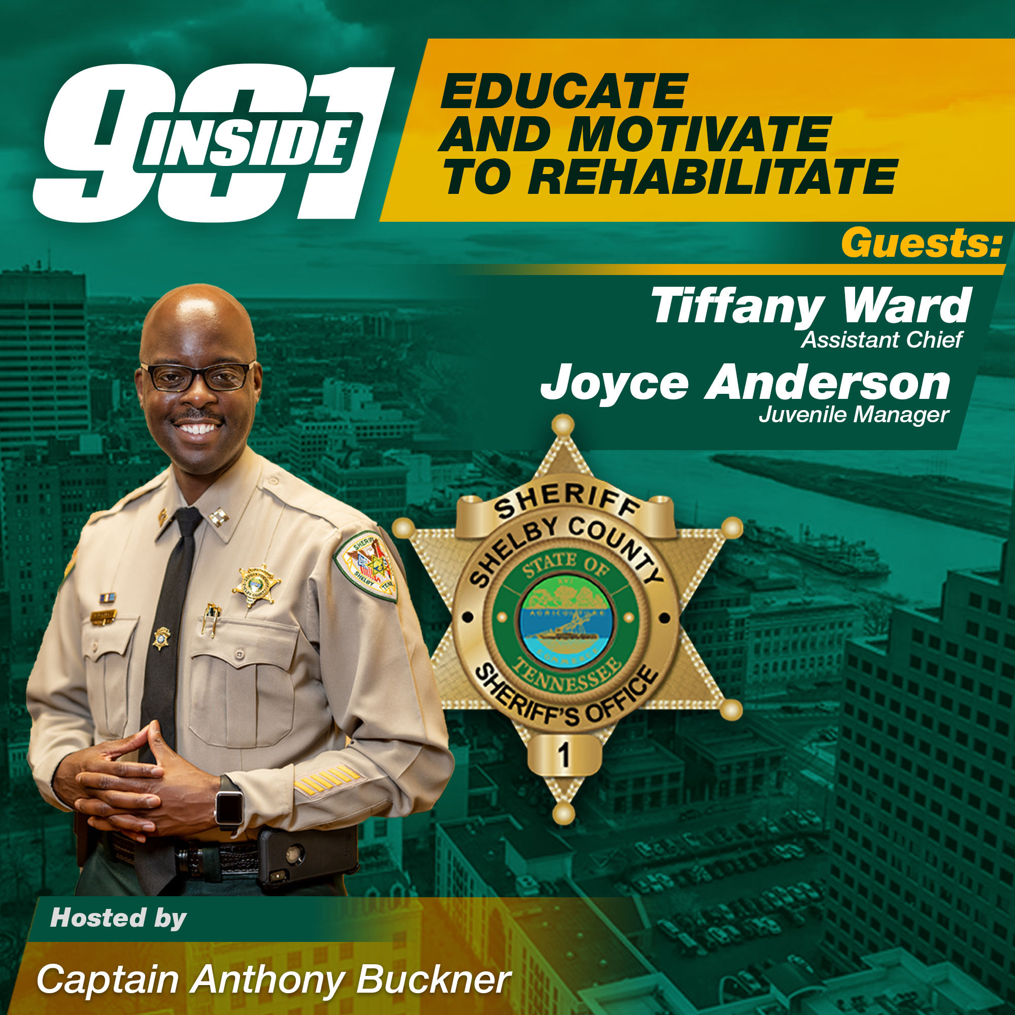 Educate and Motivate to Rehabilitate w/Assistant Chief Tiffany Ward and Programs Manager Joyce Anderson l Inside 901 Podcast l KUDZUKIAN