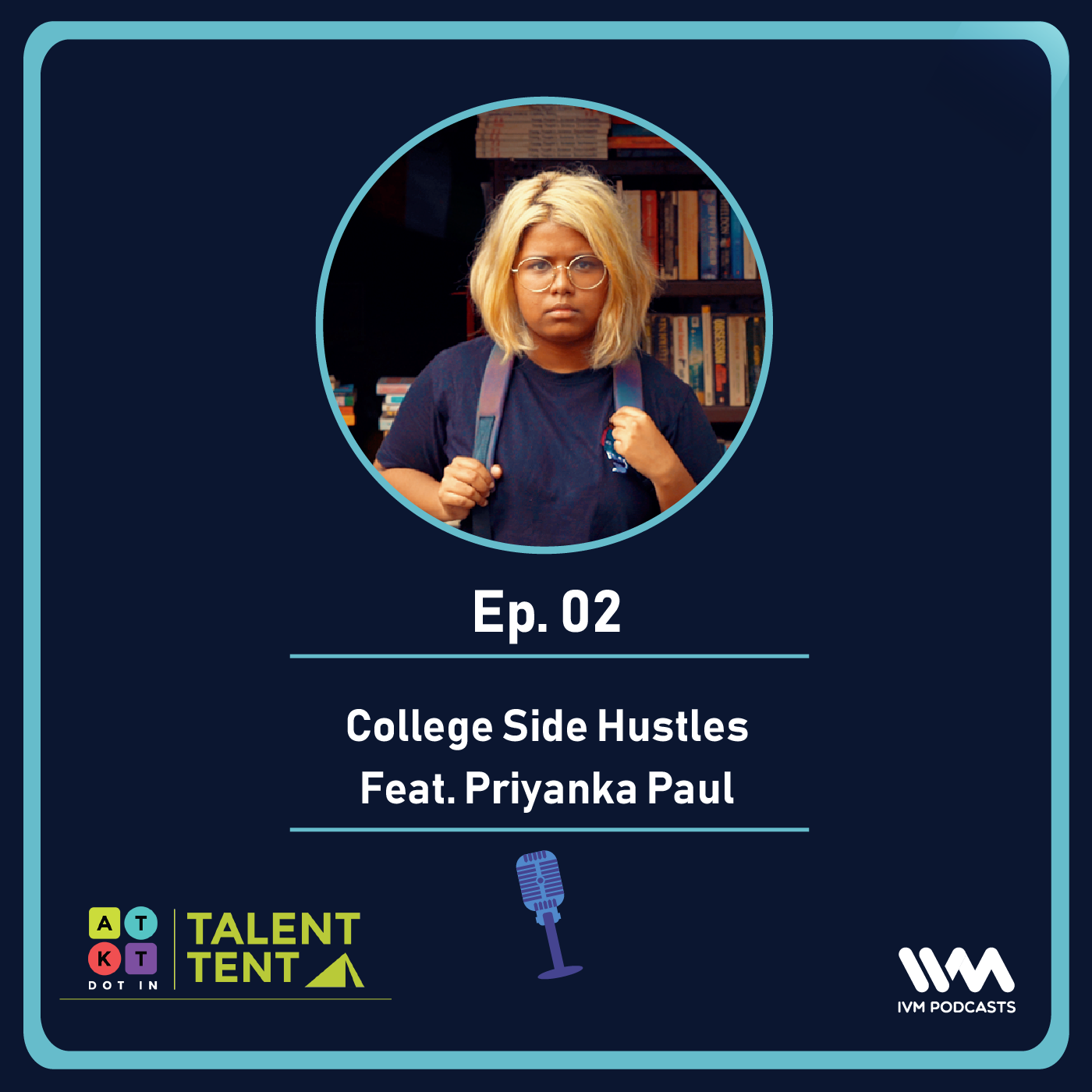 Ep. 02: College Side Hustles