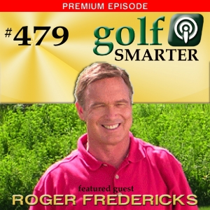 479 Premium: 27 Point Plan for Better Shot Making with Roger Fredericks