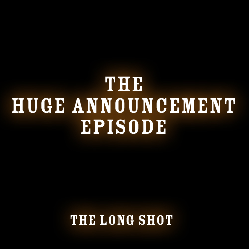Episode #643: The Huge Announcement Episode (Season Finale!)