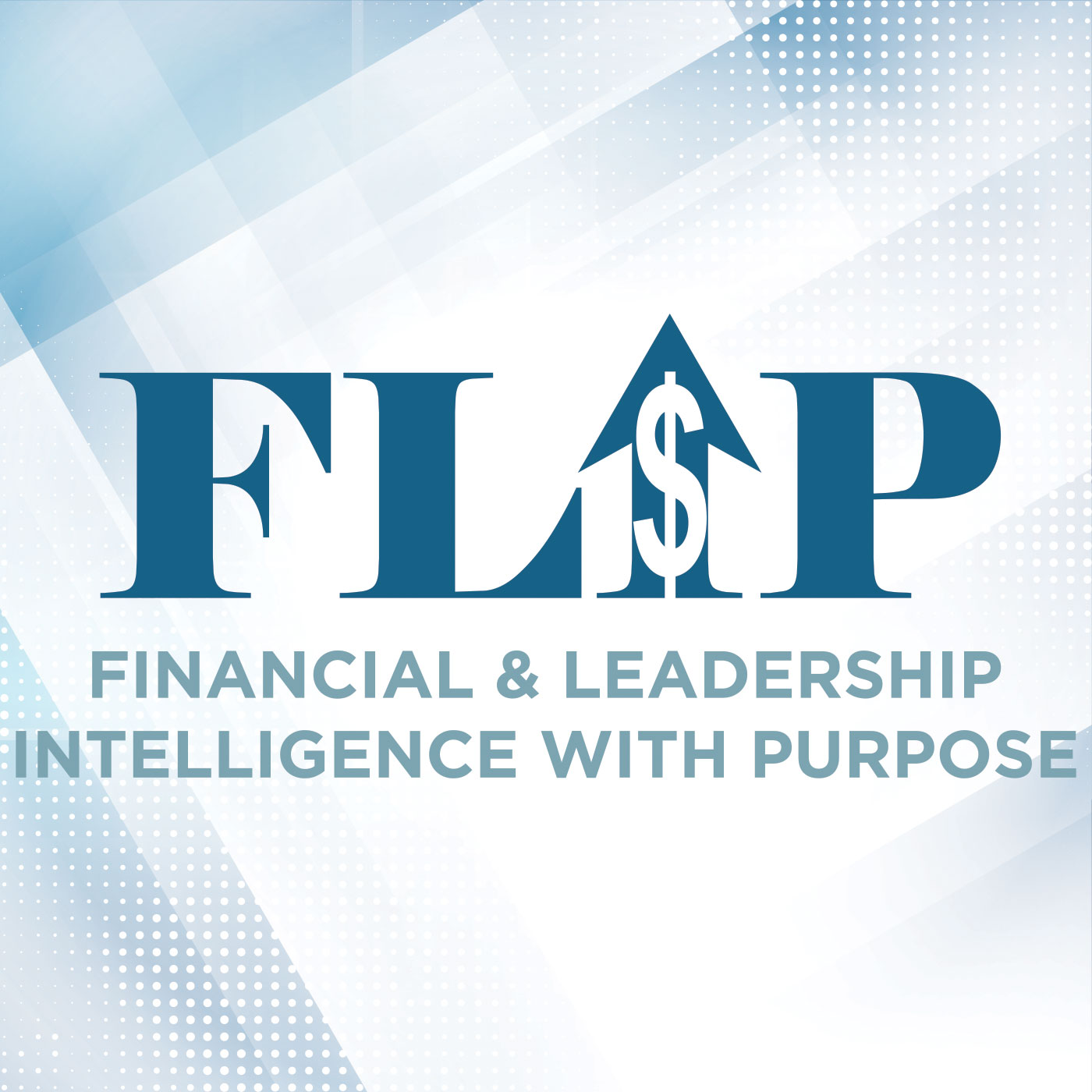 Financial & Leadership Intelligence with Purpose show art