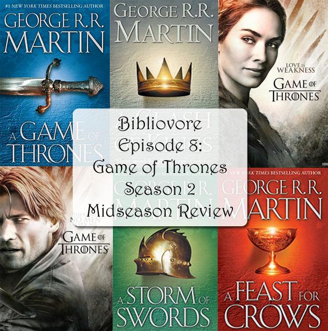 Episode 8 - Game of Thrones Season 2, midseason review