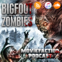 Artwork for MovieFaction Podcast - Bigfoot Vs. Zombies