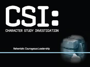 CSI: Nehemiah - Courageous Leadership