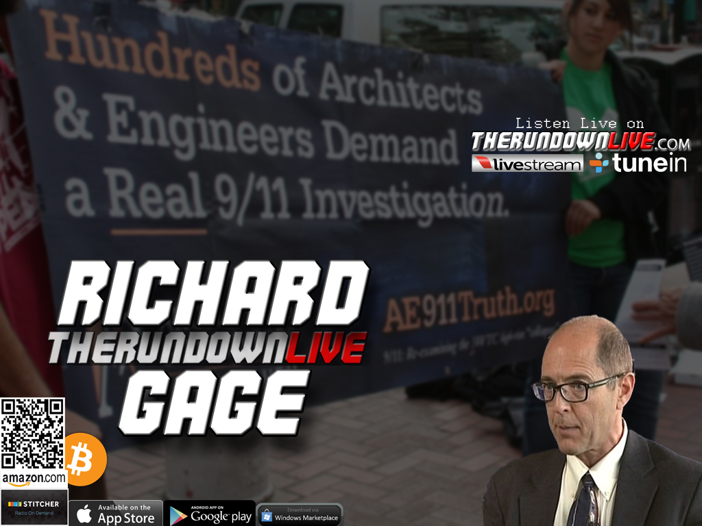 The Rundown Live #228 Richard Gage (Facts,Education,Tour,Billboards)