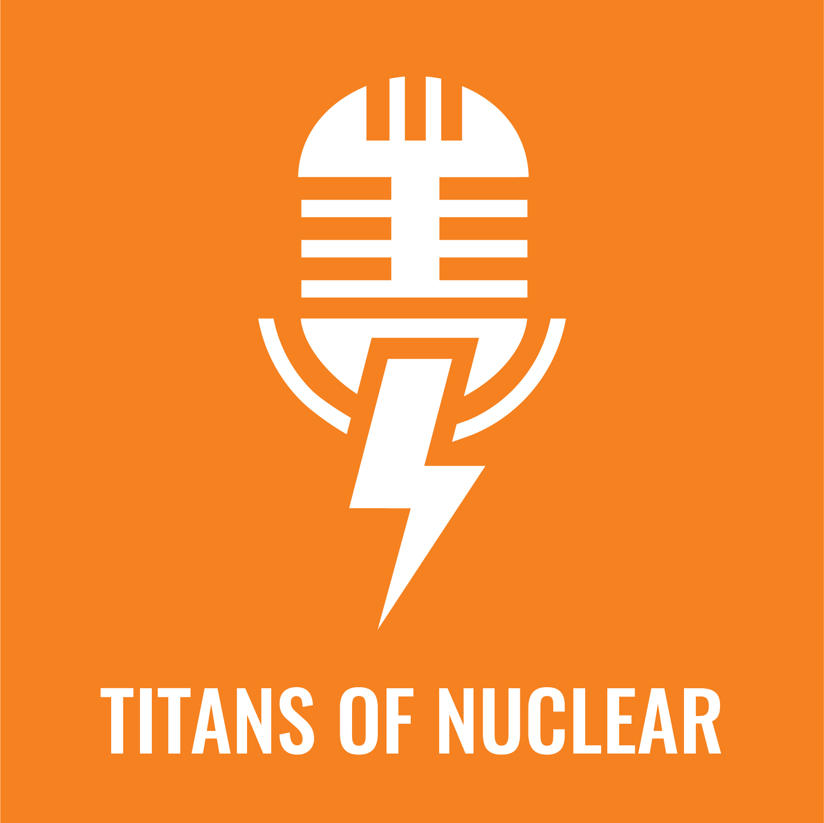 Titans Of Nuclear | Interviewing World Experts on Nuclear Energy show art