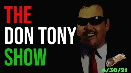 The Don Tony Show 04/30/21 show art