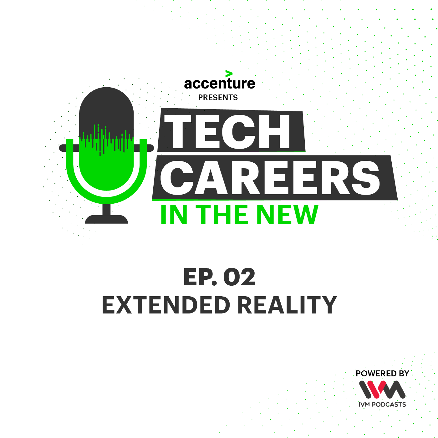 Ep. 02: Extended Reality