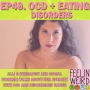 Artwork for 49. OCD + Eating Disorders