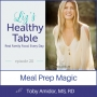 Artwork for 20: Meal Prep Magic with Toby Amidor, MS, RD