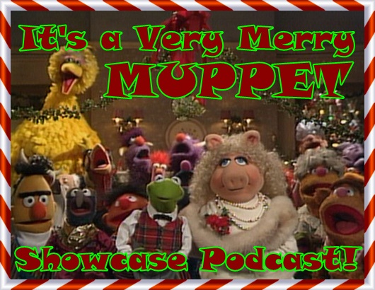 Episode 250: It's a Very Merry Muppets Christmas Podcast