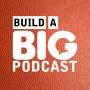 Artwork for The Future Of Build A Big Podcast (For Now)
