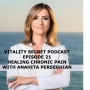 Artwork for Ep 21 Healing Chronic Pain & Avoiding Opioids With Anahita Perseghian