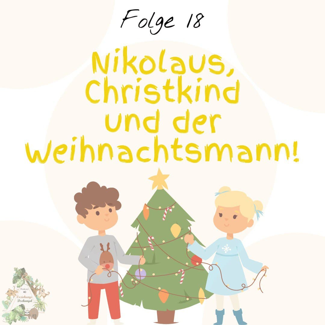 Nikolaus, Christkind und der Weihnachtsmann