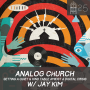 Artwork for #25- Analog Church: Setting a Quiet & Kind Table in a Digital Crisis w/ Jay Kim