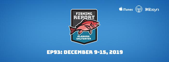 Alabama Saltwater Fishing Report Dec. 9-15, 2019