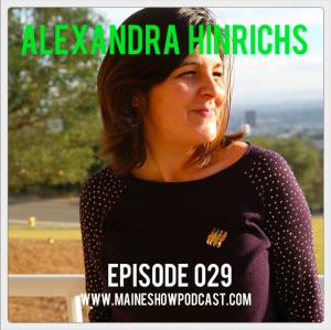 Episode 029 - Alexandra Hinrichs