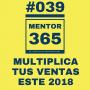 Artwork for Multiplica tus ventas este 2018 - MENTOR365