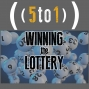 Artwork for 35 - Winning the Lottery - 5 to 1