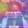 Artwork for Ep 96: Pump up the personal moments with Suzy Ashworth