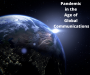 Artwork for Pandemic in the Age of Global Communications