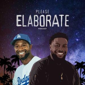 Please Elaborate Podcast